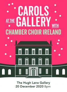 Carols at the Gallery with Chamber Choir Ireland (STREAMED EVENT)
