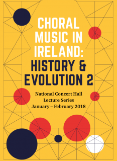 Choral Music in Ireland: History & Evolution 2